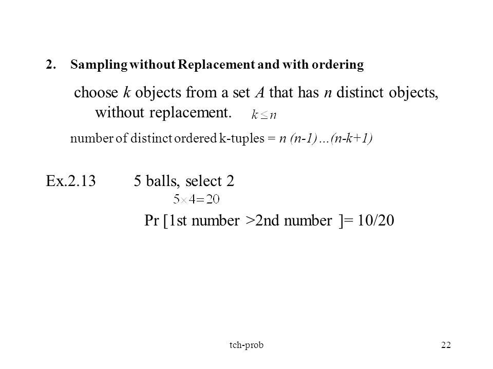 Pr [1st number >2nd number ]= 10/20